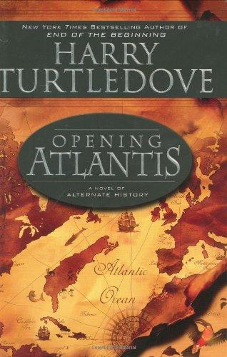 9780451461742: Opening Atlantis