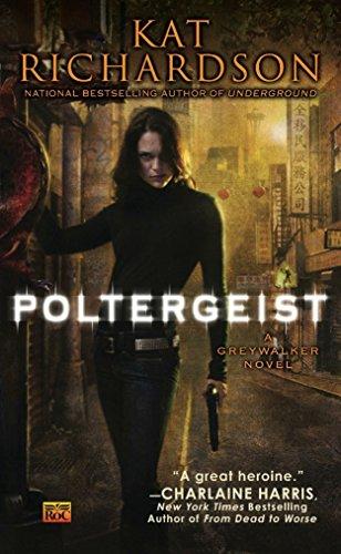 Poltergeist (Greywalker, Book 2): Richardson, Kat