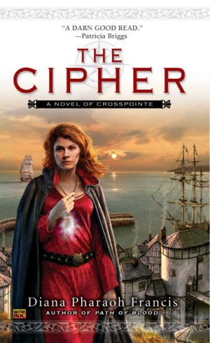 9780451461797: The Cipher: A Novel of Crosspointe, Bk. 1