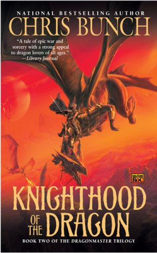 9780451461919: Knighthood of the Dragon: Dragonmaster, Book Two (Dragonmaster Trilogy)
