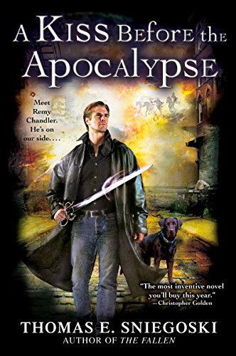 9780451462053: A Kiss Before the Apocalypse (A Remy Chandler Novel)
