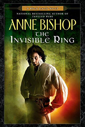 9780451462060: The Invisible Ring (Black Jewels Trilogy)