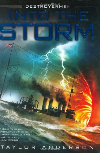 9780451462077: Into the Storm (Destroyermen (Hardcover))