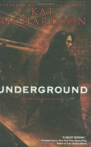 9780451462121: Underground (Greywalker, Book 3)