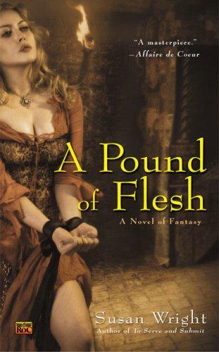 9780451462152: A Pound of Flesh (Roc Fantasy)