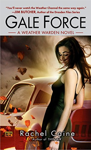 9780451462237: Gale Force (Weather Warden, Book 7)