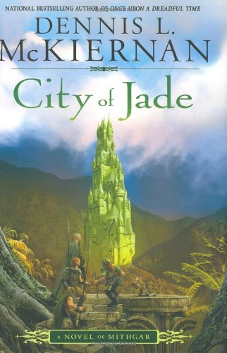 City of Jade **Signed**: McKiernan, Dennis L.