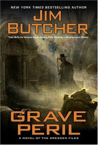 Grave Peril (The Dresden Files, Book 3): Jim Butcher