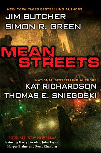 Mean Streets ***SIGNED***: Jim Butcher, Simon R. Green, Kat Richardson, Thomas E. Sniegoski