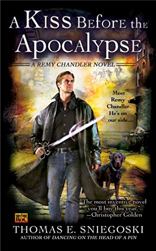 9780451462596: A Kiss Before the Apocalypse (A Remy Chandler Novel)