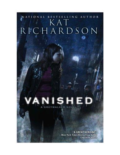 9780451462770: Vanished (Greywalker, Book 4)