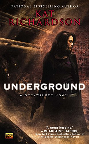 9780451462831: Underground (Greywalker, Book 3)