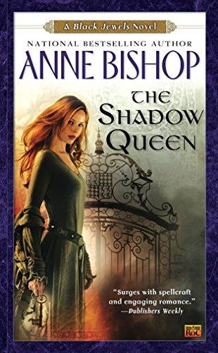 9780451462862: The Shadow Queen (Black Jewels Novels)