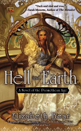 9780451463043: Hell and Earth: A Novel of the Promethean Age