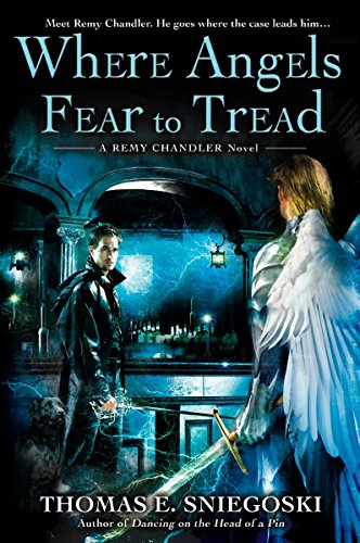 9780451463142: Where Angels Fear to Tread (Remy Chandler Novels (Paperback))