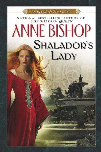 Shalador's Lady: A Black Jewels Novel (0451463153) by Anne Bishop