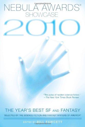Nebula Awards Showcase 2010 : Early SF: Fawcett,, Bill (editor);