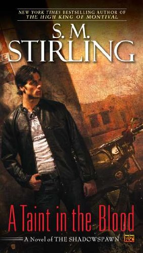 A Taint in the Blood: A Novel: Stirling, S. M.