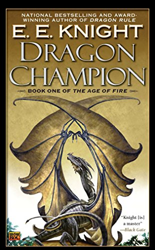9780451463630: Dragon Champion (One of the Age of Fire #1)