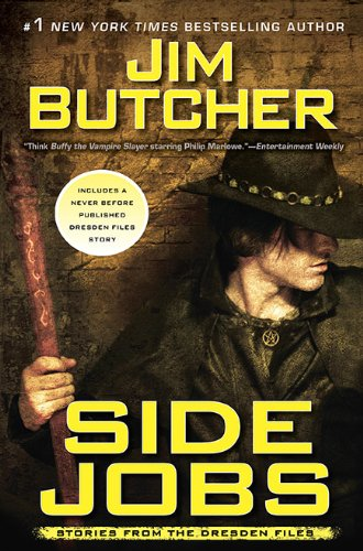 Side Jobs: Stories From the Dresden Files: Butcher, Jim