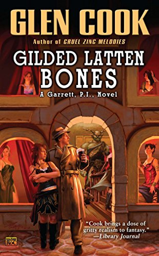 9780451463715: Gilded Latten Bones: A Garrett, P.I., Novel