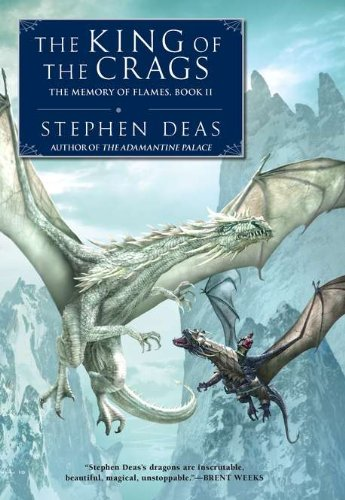 9780451463760: The King of the Crags (The Memory of Flames)