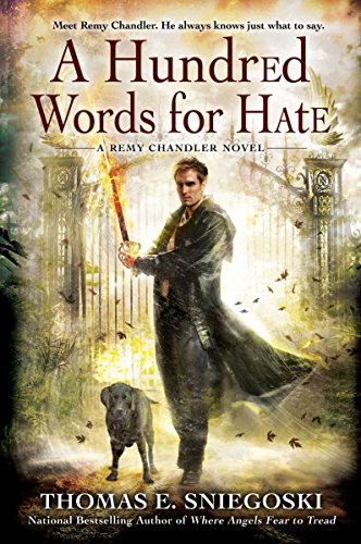 9780451463777: A Hundred Words for Hate: A Remy Chandler Novel