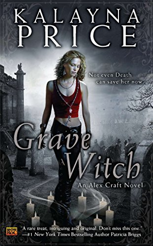 9780451463807: Grave Witch (Alex Craft)