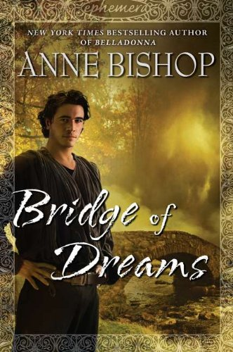 Bridge of Dreams (Ephemera): Bishop, Anne