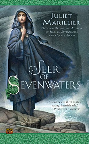 Seer of Sevenwaters (0451463854) by Marillier, Juliet