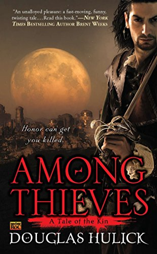 9780451463906: Among Thieves: A Tale of the Kin