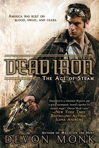 9780451463968: Dead Iron: The Age of Steam