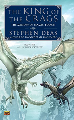 9780451464002: The King of the Crags (The Memory of Flames)