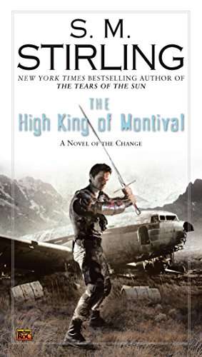 9780451464019: The High King of Montival (Change Novels (Roc Books))