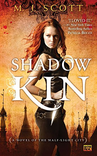 9780451464040: Shadow Kin (Novel of the Half-Light City)