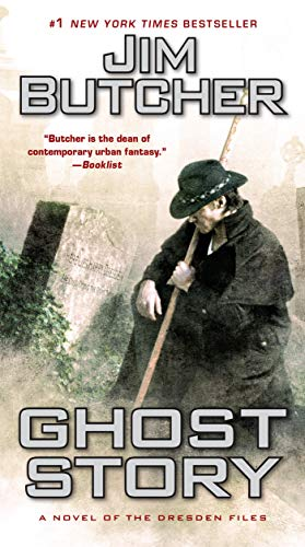 Ghost Story: A Novel of the Dresden Files (0451464079) by Jim Butcher