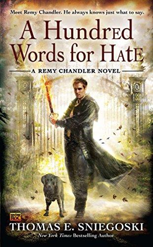 9780451464125: A Hundred Words for Hate (Remy Chandler Novel)
