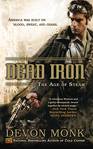 9780451464279: Dead Iron: The Age of Steam