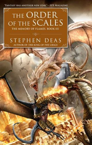 9780451464378: The Order of the Scales: The Memory of Flames, Book III