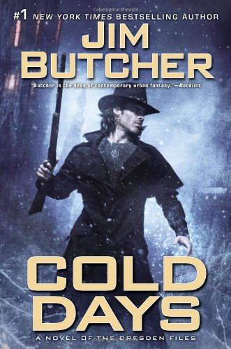Cold Days: A Novel of the Dresden Files (9780451464408) by Jim Butcher