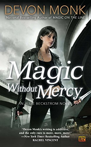 Magic Without Mercy (Paperback): Devon Monk