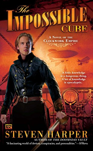 9780451464507: The Impossible Cube: A Novel of the Clockwork Empire