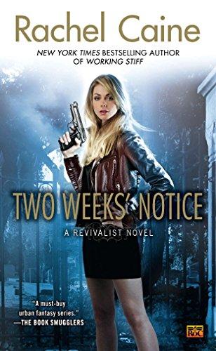 9780451464620: Two Weeks' Notice (Revivalist Novels)
