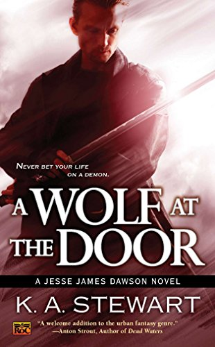 A Wolf at the Door: A Jesse: Stewart, K. A.