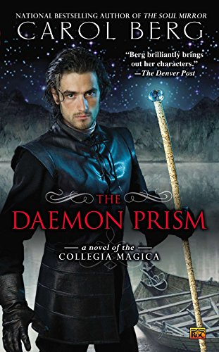 9780451464712: The Daemon Prism: A Novel of the Collegia Magica