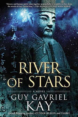 9780451464972: River of Stars (Under Heaven)