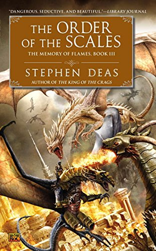 9780451465009: The Order of the Scales: The Memory of Flames, Book III