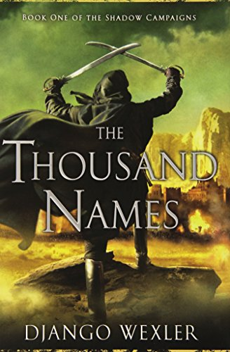 9780451465108: The Thousand Names: Book One of The Shadow Campaigns