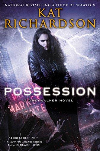 9780451465122: Possession: A Greywalker Novel