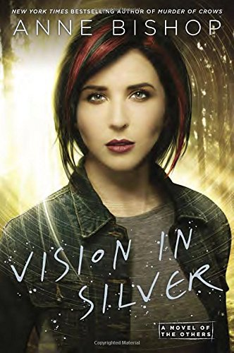 9780451465276: Vision in Silver (A Novel of the Others)